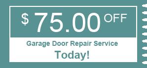 $75.00 OFF - Garage Door Repair Service Today